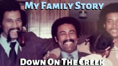 MY_FAMILY_STORY___Down_On_The_Creek__Pt_1[1]